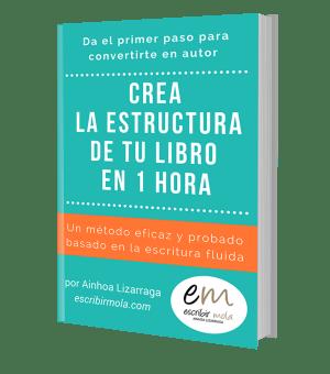 ebook: Crea la estructrura de tu libro en 1 hora (incluye cuaderno de ejercicios)