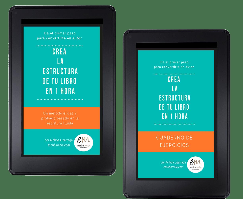 """ebook + cuaderno de ejercicios """"Crea la estructura de tu libro en 1 hora"""" escribirmola.com"""